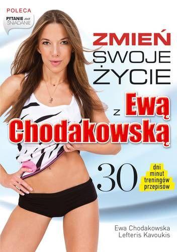 zmien-swoje-zycie-z-ewa-chodakowska