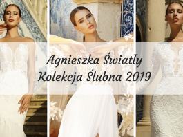 6dfd865474 Agnieszka Światły Kolekcja Ślubna 2019   GALERIA ZDJĘĆ   · Suknie ślubne  poprostu