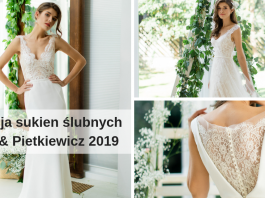 Kolekcja sukien ślubnych Juda & Pietkiewicz 2019