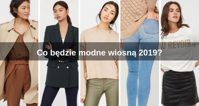 Co będzie modne wiosną 2019