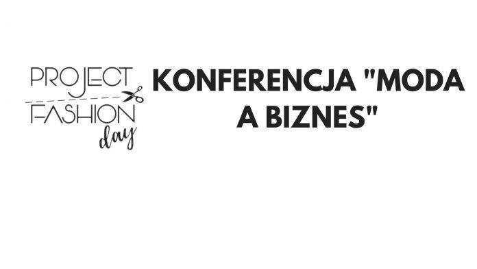 Konferencja moda a biznes