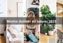 Modne dodatki do salonu 2019
