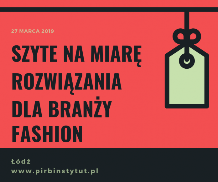 Szytymi na miarę rozwiązaniami dla branży fashion