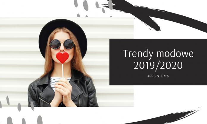 Trendy modowe 2019_2020