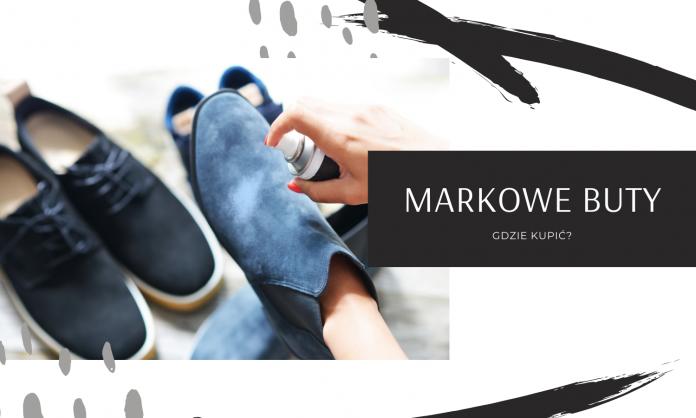 markowe buty