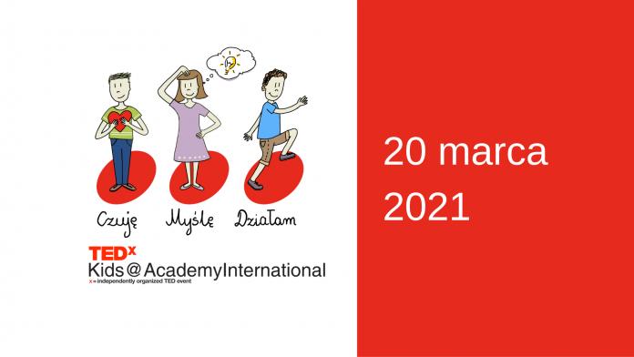 Czuję-Myślę-Działam! TEDxKids 2021 już 20 marca!